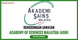 Jawatan KosongTerkini Academy of Sciences Malaysia (ASM)