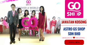 Jawatan Kosong Terkini Astro GS Shop Sdn Bhd