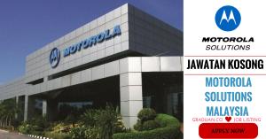 Jawatan Kosong Terkini Motorola Solutions Malaysia Sdn Bhd