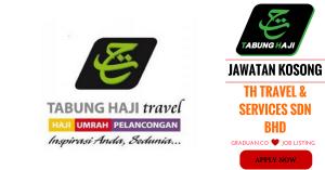 Jawatan Kosong Terkini TH Travel & Services Sdn Bhd