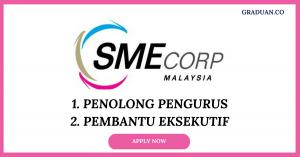 Jawatan Kosong Terkini SME Corporation Malaysia (SME CORP)