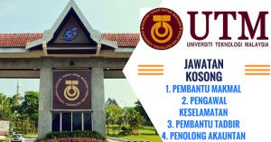 Jawatan Kosong Terkini Universiti Teknologi Malaysia (UTM)