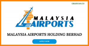 Jawatan Kosong Terkini Malaysia Airports Holding Berhad
