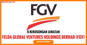 Jawatan KosongTerkini Felda Global Ventures (FGV)
