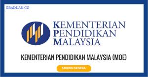 Jawatan KosongTerkini Kementerian Pendidikan Malaysia (MOE)