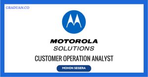 Jawatan KosongTerkini Motorola Solutions Malaysia Sdn Bhd