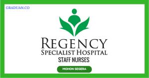 Jawatan KosongTerkini Regency Specialist Hospital Sdn Bhd