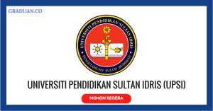 Jawatan KosongTerkini Universiti Pendidikan Sultan Idris (UPSI)