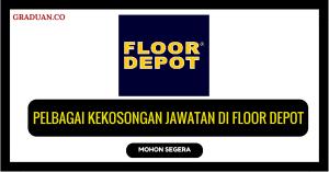 Jawatan KosongTerkini Floor Depot