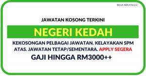Jawatan KosongTerkini Negeri Kedah