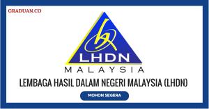 Jawatan KosongTerkini Lembaga Hasil Dalam Negeri Malaysia (LHDN)