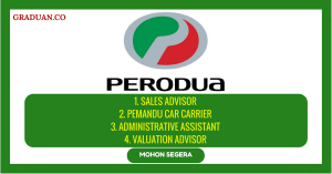 Jawatan KosongTerkini Perusahaan Otomobil Kedua Berhad (PERODUA)