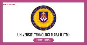 Jawatan KosongTerkini Universiti Teknologi MARA (UiTM)