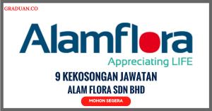 Jawatan KosongTerkini Alam Flora Sdn Bhd