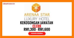 Jawatan KosongTerkini Arenaa Star Luxury Hotel