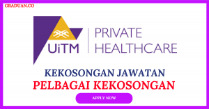 Jawatan KosongTerkini UiTM Private Specialist Centre Sdn Bhd (UiTM PSC) .