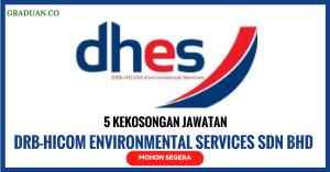 Jawatan KosongTerkini DRB-HICOM Environmental Services Sdn Bhd