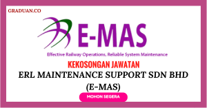 Jawatan KosongTerkini ERL Maintenance Support Sdn Bhd (E-MAS)