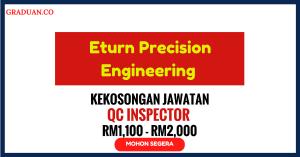 Jawatan KosongTerkini Eturn Precision Engineering
