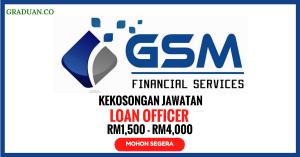 Jawatan KosongTerkini GSM Gemilang