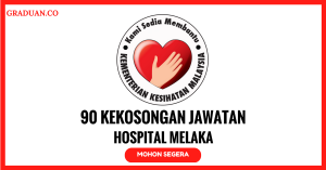 Jawatan KosongTerkini Hospital Melaka
