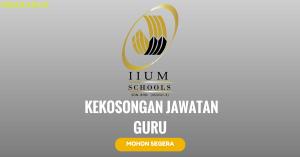Jawatan KosongTerkini IIUM Schools Sdn Bhd