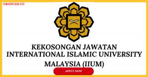 Jawatan KosongTerkini International Islamic University Malaysia (IIUM)