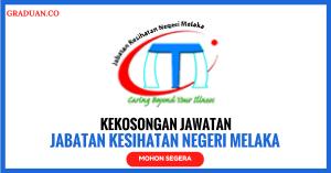 Jawatan KosongTerkini Jabatan Kesihatan Negeri Melaka