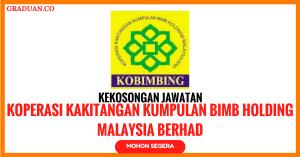 Jawatan KosongTerkini Koperasi Kakitangan Kumpulan BIMB Holding Malaysia Berhad