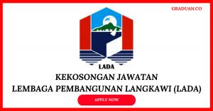 Jawatan KosongTerkini Lembaga Pembangunan Langkawi (LADA)