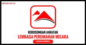 Jawatan KosongTerkini Lembaga Perumahan Melaka