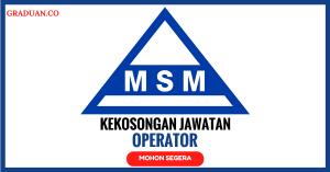 Jawatan KosongTerkini MSM Perlis Sdn Bhd