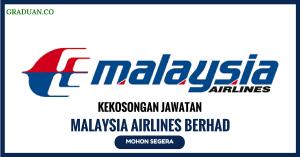 Jawatan KosongTerkini Malaysia Airlines Berhad