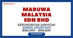 Jawatan KosongTerkini Maruwa Malaysia