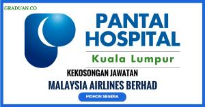 Jawatan KosongTerkini Pantai Hospital Kuala Lumpur
