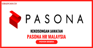 Jawatan KosongTerkini Pasona HR Malaysia Sdn Bhd