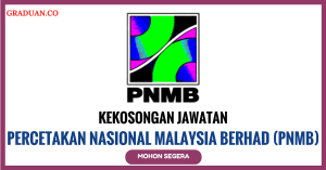 Jawatan KosongTerkini Percetakan Nasional Malaysia Berhad (PNMB)