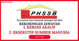 Jawatan KosongTerkini Perumahan dan Hartanah Selangor (PHSSB)