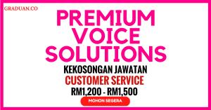 Jawatan KosongTerkini Premium Voice Solutions