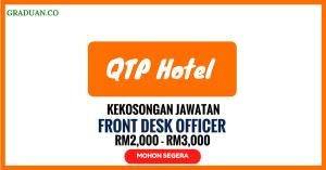 Jawatan KosongTerkini QTP Hotel