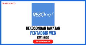Jawatan KosongTerkini Resonet Sdn Bhd