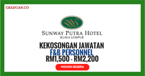 Jawatan KosongTerkini Sunway Putra Hotel Kuala Lumpur