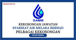 Jawatan KosongTerkini Syarikat Air Melaka Berhad