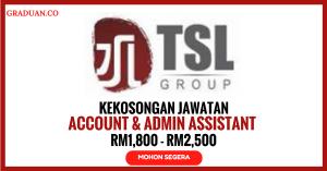 Jawatan KosongTerkini TSL Conglomerate Holdings