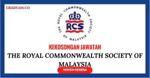 Jawatan KosongTerkini The Royal Commonwealth Society Of Malaysia
