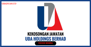 Jawatan KosongTerkini UDA Holdings Berhad