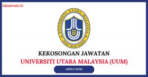 Jawatan KosongTerkini Universiti Utara Malaysia (UUM)