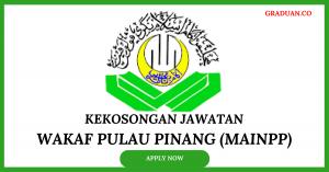 Jawatan KosongTerkini Wakaf Pulau Pinang (MAINPP)