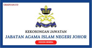 Jawatan KosongTerkini Jabatan Agama Islam Negeri Johor