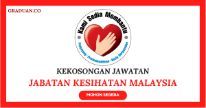 Jawatan KosongTerkini Jabatan Kesihatan Malaysia